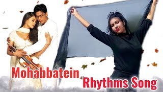 Gambar cover Rhythms Of Mohabbatein Cover Dancing Version 2.0 || HD 720pix