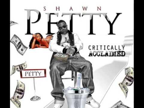 Shawn Petty - Quit Callin Me