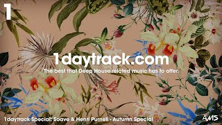Specials Series | Soave & Henri Purnell - Autumn Special 2018 | 1daytrack.com