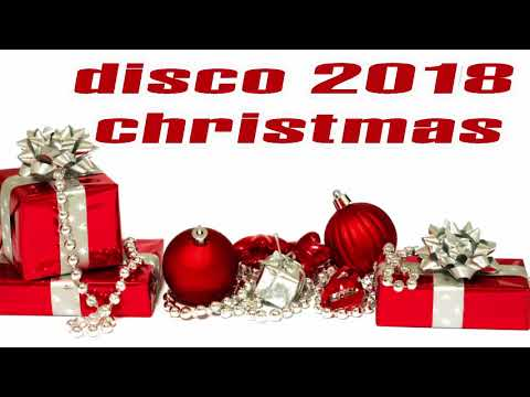 Non-stop Christmas Songs Medley Disco Remix 2018