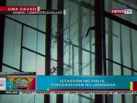 BP: Istasyon ng pulis sa Mabini, Compostela Valley, pinasabugan ng granada