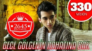 Video Gece Gölgenin Rahatına Bak -  Çağatay Akman (Official  Video) download MP3, 3GP, MP4, WEBM, AVI, FLV Agustus 2018
