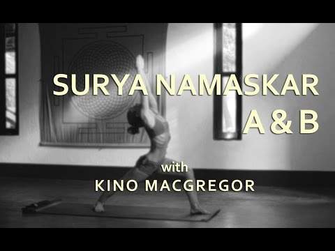 Kino Macgregor Surya Namaskar A & B