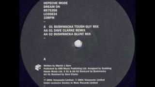 Depeche Mode - Dream On (Bushwacka Tough Guy Mix)