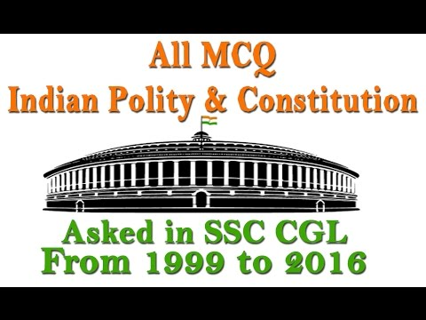 |Part 01| All MCQ India Polity and Constitution Asked in SSC CGL from 1999 to 2016🇮🇳🇮🇳