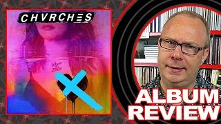 """CHVRCHES """"Love Is Dead"""" - ALBUM REVIEW"""