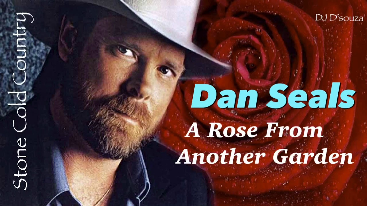 Download Dan Seals - A Rose From Another Garden