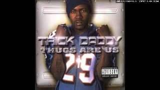 Trick Daddy - Bricks   Marijuana