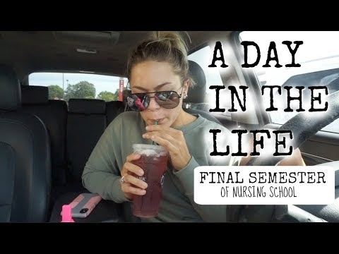 DAY IN THE LIFE OF A NURSING STUDENT: Final Semester