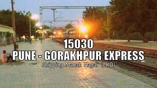 OFFLINK ! 15030 | Pune - Gorakhpur (Weekly) Express with WAG-7 | Skipping Manak Nagar (Lucknow)