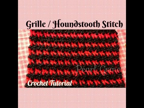 Crochet Made Easy - How to make The Grille or Hounds-tooth Stitch ...
