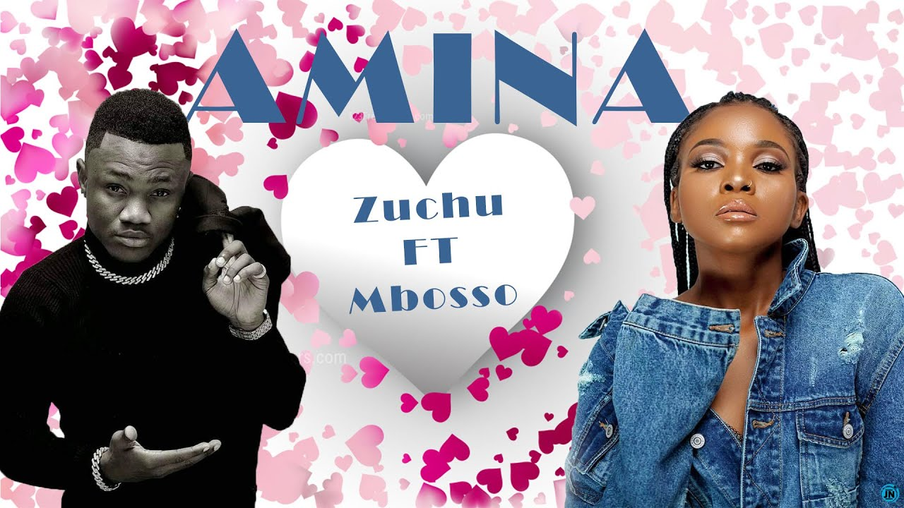 Download ZUCHU FT MBOSSO   AMINA OFFICIAL VIDEO