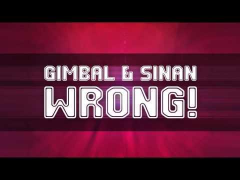 Gimbal & Sinan - Wrong // Sincinaty Records