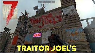 7D2D - Traitor Joel's (E140) GameSocietyPimps