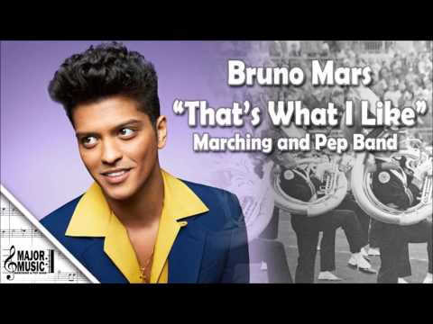 """That's What I Like"" Bruno Mars Marching/Pep Band Sheet Music Arrangement"