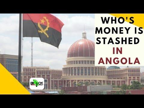 Who's Money Is Hidden In Angola