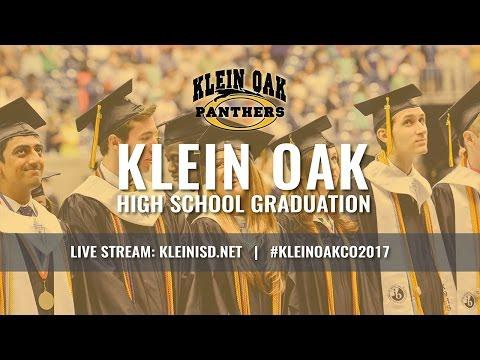 Klein ISD: 2017 Klein Oak Graduation Ceremony