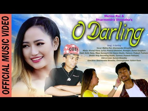O DARLING | Melina Rai, Dharmendra Shrestha | Ashish, Maya (Aim Dance Studio) | New Nepali Song 2018