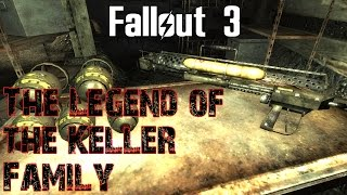 Fallout 3- The Legend of the Keller Family