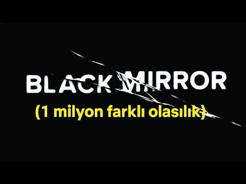 Kimsenin Tamamını İzleyemeyeceği Black Mirror Filmi (Tüm Olasılıkları Açıkladık)