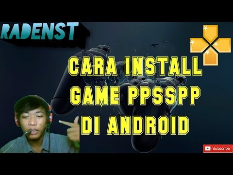 CARA INSTALL GAME DI EMULATOR PPSSPP ANDROID [INDONESIA]