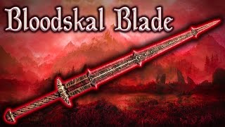 Skyrim SE - Bloodskal Blade - Unique Weapon Guide