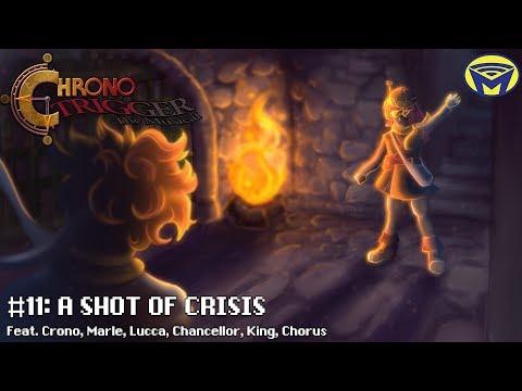 Chrono Trigger the Musical - A Shot Of Crisis