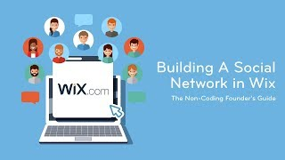 Building A Social Network In Wix - Part 1 - The Introduction | The Non-Coding Founder