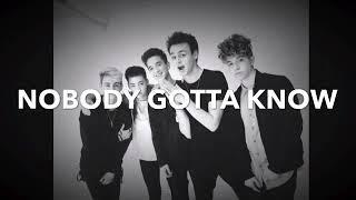 Lyrics Nobody Gotta Know Why Don't We