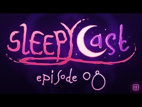 SleepyCast S2:E8 - [Court Night Terrors]