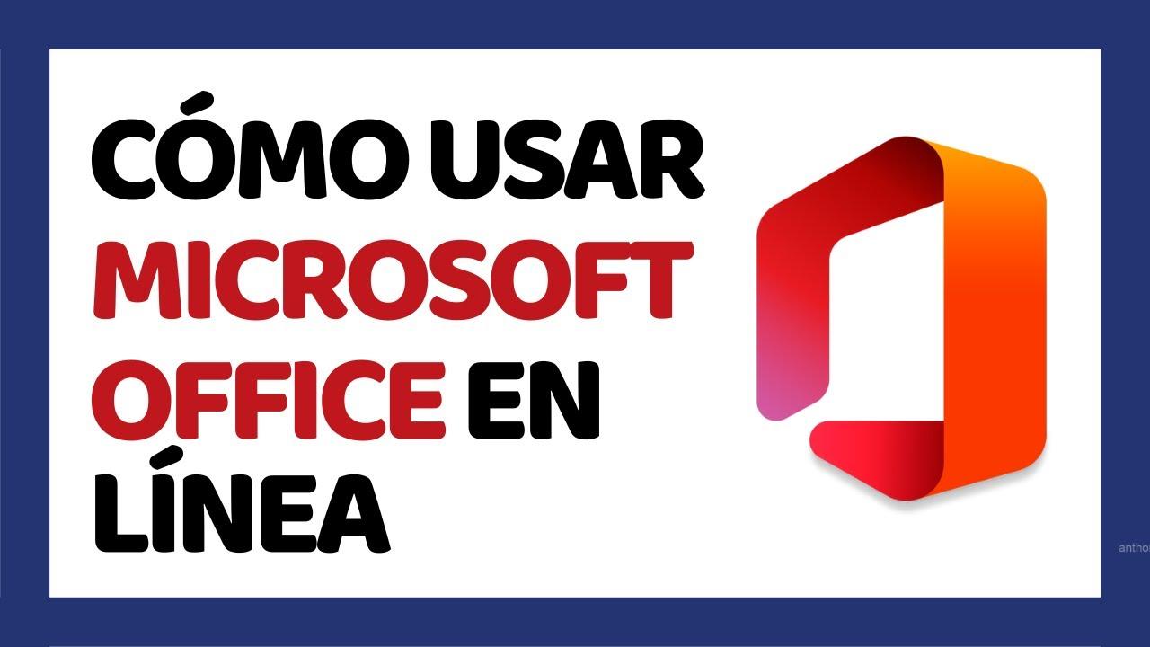 Cómo Usar Microsoft Office Online 2019 (Junio…