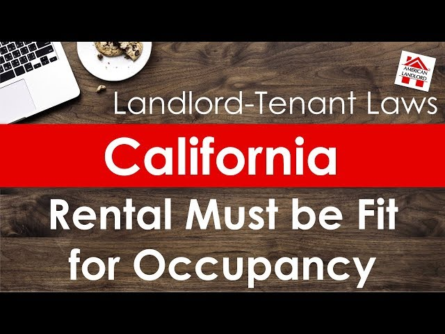 California Rental Property Must be Fit for Occupancy | American Landlord