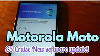Moto E5 Cruise Updated New version : ANDROID SOFTWARE UPDATE | OCPS27.91-32-3