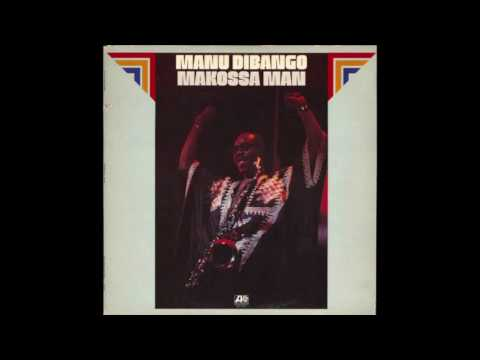 Manu Dibango - Makossa Man [1974] Vinyl Rip