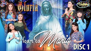 Gloria 3 - Hoan Ca Maria (Part 1)