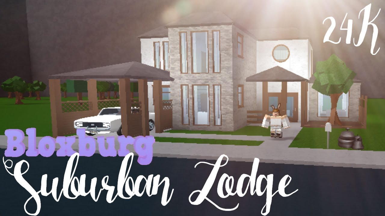Bloxburg Suburban Lodge 24k Youtube