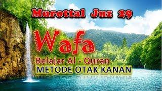 murottal-juz-29-metode-wafa-nada-hijaz-mudah-dihafalkan