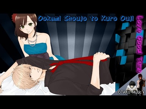 Love Good Time - Ookami Shoujo To Kuro Ouji  Nightcore