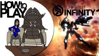 How To Play: Strike Suit Infinity