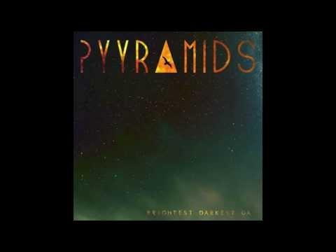 PYYRAMIDS - Smoke And Mirrors