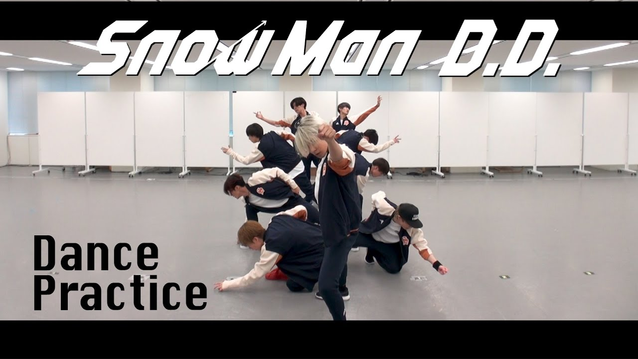 Download Snow Man「D.D.」(dance ver.)