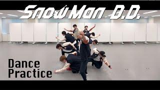 Snow Man「D.D.」(dance ver.)