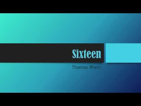 Sixteen- Thomas Rhett Lyrics