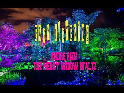 ANDRE RIEU - THE MERRY WIDOW WALTZ BY FRANZ LEHAR