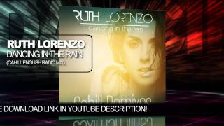 "Ruth Lorenzo ""Dancing In The Rain"" (Cahill English Radio Mix) Official Audio"