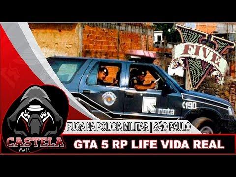 GTA 5 RP LIFE VIDA REAL - FUGA NA POLICIA MILITAR | SÃO PAULO GAMESLOKER !!!