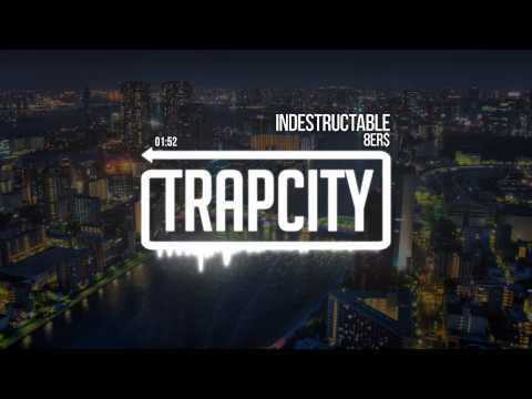 8Er$ - Indestructable