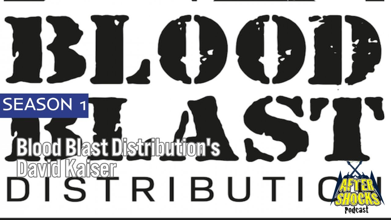 A Blast Made In Blood - Interview with Blood Blast Distribution's David Kaiser