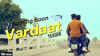 VARDAAT (Teaser) | Mr. Parv, NT Romeo, Sourav Saini | Upcoming Haryanvi Songs 2018