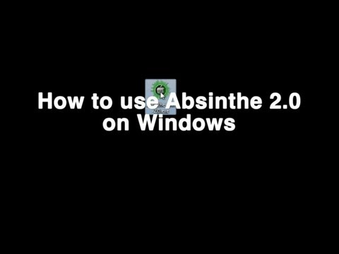 How To Use Absinthe 2.0 On Windows